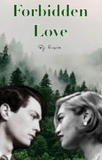 Forbidden Love (Tom Riddle Fanfiction)  by kingriss
