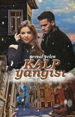 KALP YANGISI by sevval_yelen