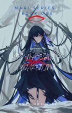 Magi : 平和 & 調和 [ Reader Insert ]  by Sinner_Falls143