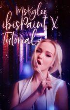 MsKylee ibisPaint X Tutorial by MsKylee