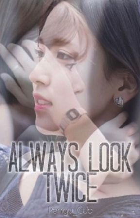 Always Look Twice (Michaeng) ✔️ by Pengu_Cub