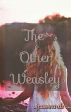 The Other Weasley by Scarlet_Cassidy