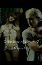 The King of Hearts (A Dramione FanFic) by lilsshorty