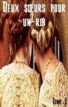 Deux sœurs pour un roi (Tome 1) cover
