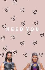 Need You  S.R x A.B by hiraivmomo