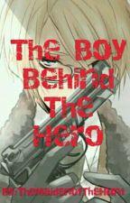 The Boy Behind Hero by TheMaidenOfTheHunt