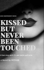 Kissed But Never Been Touched (MIS Number 01) [Editing] by NYTGSE