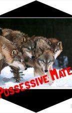 4 Possessive Mates by Darlinn