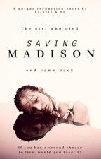 Saving Madison by lexaproz