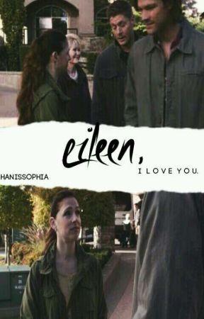 Eileen, I Love You. by HanisSophia