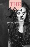 The Cullen's Mermaid {Edward Cullen} cover