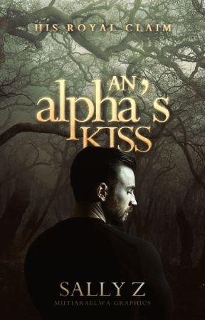 An Alpha's Kiss | ✔️ by Dark-Shadow