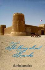 The thing about Brooke by daniellamalca