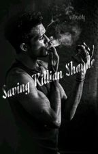 Saving Killian Shayde by aboutdy