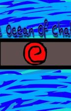 The Ocean Of Chakra  by imnolongeractivevvv