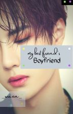 My Best Friend's Boyfriend by _waen_
