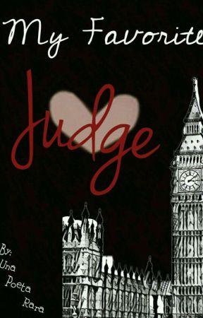 My Favorite Judge... by UnaPoetaRara