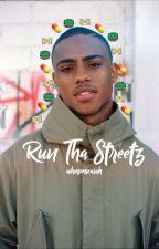 Run Tha Streetz k.p by whosmickey