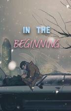In The Beginning |Destiel Highschool AU| by skinnedsoul