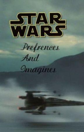 Star Wars Preferences by TheGirlNewsie