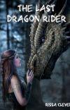 The Last Dragon Rider (Book 1 of Rider Series) cover