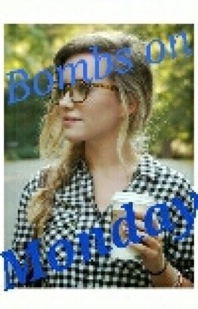 Bombs On Monday {{short Story}} by yggepdna