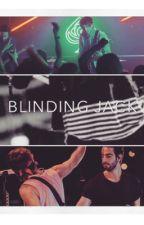 Blinding Jack || Jalex || AU by leozuhail