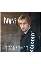Pawns | Pietro Maximoff by ARHavana