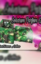 SEHARUM PARFUM LOUNDRY by ceritamiliter