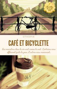Café et Bicyclette - [Terminé] cover