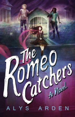 The Romeo Catchers (Book 2) by AlysArden