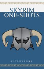 Skyrim One-Shots by SpiritedOptimist