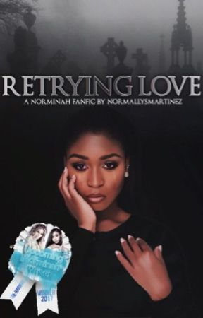 Retrying Love by messynormani
