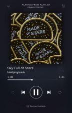 Sky Full of Stars | Peter Quill ✓ by lokidyinginside
