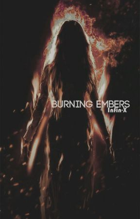 Burning Embers by drxcarys