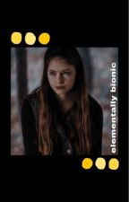 Elementally Bionic [SLOW UPDATES!!!] by smileyface259
