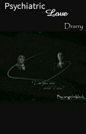 Psychiatric Love  DRARRY by angelinblack_