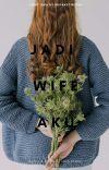 """ JADI WIFE AKU? "" ( Re-write )  cover"