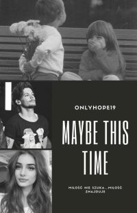 Maybe This Time | tomlinson cover