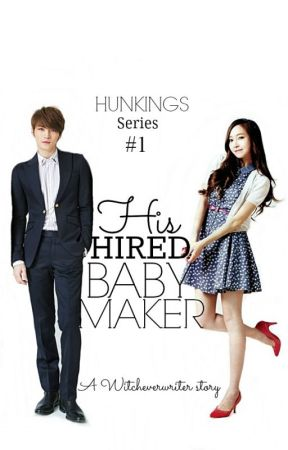 HIS HIRED BABY MAKER (Completed) by witcheverwriter