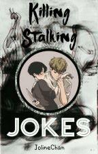 Killing Stalking Jokes by JolineChan