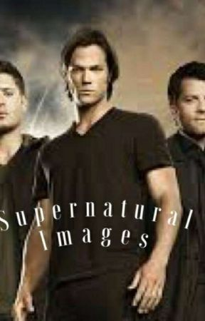 Supernatural Images by nixllhorxn333