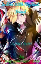 In love with my best friend ~Gladion X Reader~ by dog-lover-sam-3144