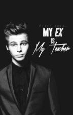 My Ex is My Teacher (Luke Hemmings) *translated to arabic* بقلم GreedyDangerousGirl