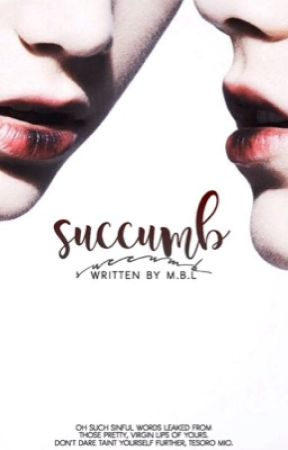 Succumb. [bxb] by glitternglossy