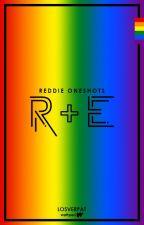R+E - Reddie Oneshots by losverpat