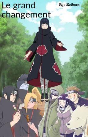 Le Grand Changement Naruto Reecriture Chapitre 7 Wattpad