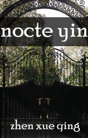 Nocte Yin by ZhenXueQing