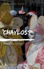CHAYLOS by AmnerisDiCesare