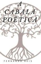 A CABALA POÉTICA by FernandoReis1